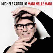 MICHELE ZARRILLO - Mani nelle mani