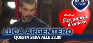 Luca Argentero a Speciale Per Un'Ora D'Amore ... Vi va l'idea?