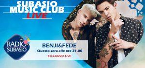 Radio Subasio: tutte le 'vibrazioni positive' di Benji & Fede a Subasio Music Club