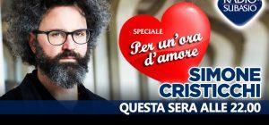 """A """"Speciale Per Un'Ora d'Amore"""" l'eclettismo di Simone Cristicchi"""
