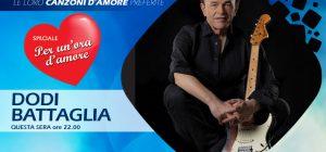 Le canzoni del cuore di Dodi Battaglia a Speciale Per Un'Ora d'Amore