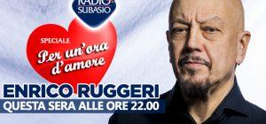 Enrico Ruggeri a Speciale Per Un'Ora d'Amore ... incontro d'anima e di cuore