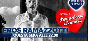Eros Ramazzotti a 'Speciale Per Un'Ora d'Amore' ... chi canta l'amore, lo ascolta?