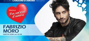 Fabrizio Moro a Speciale Per Un'Ora d'Amore: incontro d'atmosfera