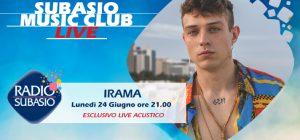 "Radio Subasio: Irama arriva a Subasio Music Club. ""Arrogante"" è già un successo!"
