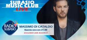 Massimo Di Cataldo a Radio Subasio: live a  Subasio Music Club!
