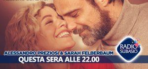 """Preziosi - Felberbaum, da """"Nessuno come noi"""" a Speciale Per Un'Ora d'Amore"""