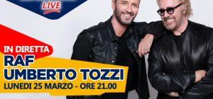 Raf e Umberto Tozzi: live acustico a Subasio Music Club
