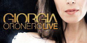 """Giorgia, venerdì 19 esce """"Oronero Live"""""""