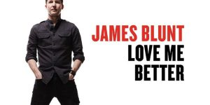 """Love Me Better"", il nuovo album di James Blunt"