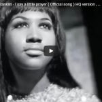 Aretha Franklin - I Say A Little Prayer