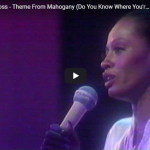 Diana Ross - Do You Know Were You're Going To