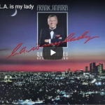 Frank Sinatra - L.A. in my lady