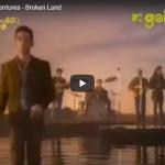 The Adventures - Broken Land