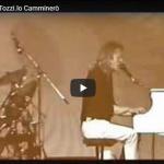 Umberto Tozzi - Io camminerò