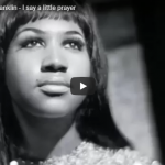 ARETHA FRANKLIN / I say a little prayer
