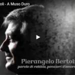 PIERANGELO BERTOLI / A muso duro