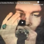 THE DOOBIE BROTHERS / Long train running