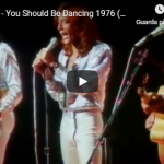 BEE GEES / You should be dancing