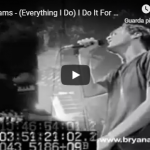 BRYAN ADAMS / ( Everything i do ) i do it for you