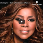 GLORIA GAYNOR / Can't take my eyes off you