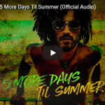 LENNY KRAVITZ / 5 More Days Til Summer