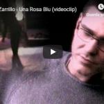 MICHELE ZARRILLO / Una rosa blu