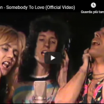QUEEN / Somebody To Love