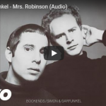 SIMON & GARFUNKEL / Mrs Robinson