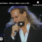 MICHAEL BOLTON / When A Man Loves A Woman