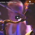 DIRE STRAITS / YOUR LATEST TRICK