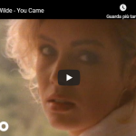 KIM WILDE  / You came
