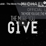 MICHAEL BUBLE' / THE MORE YOU GIVE