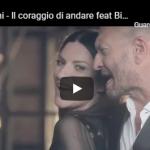 LAURA PAUSINI E BIAGIO ANTONACCI / IL CORAGGIO DI ANDARE