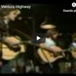AMERICA / Ventura highway