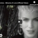 EURYTHMICS / THE MIRACLE OF LOVE