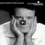 MASSIMO RANIERI / Perdere l'amore