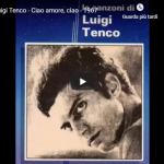 LUIGI TENCO / Ciao amore ciao