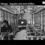 FRANCESCO RENGA / ASPETTO CHE TORNI