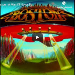 BOSTON / A Man I'll Never Be