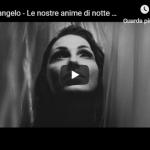 ANNA TATANGELO / LE NOSTRE ANIME DI NOTTE