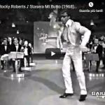Rocky Roberts / STASERA MI BUTTO