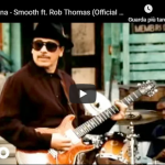 SANTANA / ROB THOMAS - Smooth