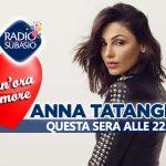 Anna Tatangelo e Speciale Per Un'Ora d'Amore. Accoppiata vincente