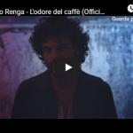 FRANCESCO RENGA / L'ODORE DEL CAFFE'