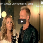 SHERYL CROW / STING - Always On Your Side