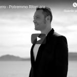 TIZIANO FERRO / POTREMMO RITORNARE