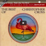 CHRISTOPHER CROSS / Ride like the wind