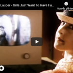 CINDY LAUPER / Girl just want to have fun