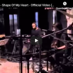 STING / Shape Of My Heart